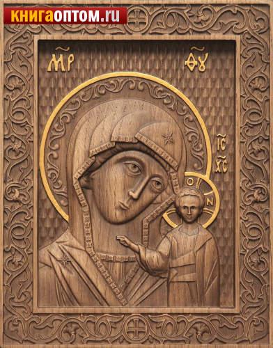 Икона резная Пресвятая Богородица Казанская
